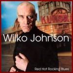 ウィルコ・ジョンソン末期癌告白でも日本ライブしてバイバイ!みんなが・・・